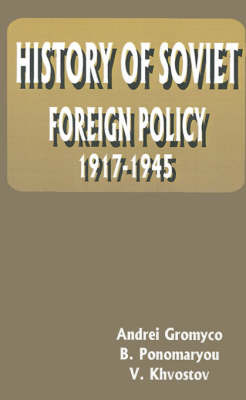 History of Soviet Foreign Policy: 1917-1945 image