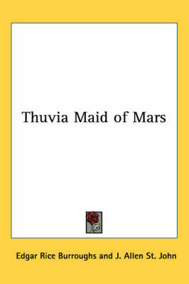Thuvia Maid of Mars by Edgar , Rice Burroughs