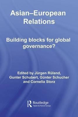 Asian-European Relations: Building Blocks for Global Governance?