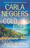 Cold Ridge: Shelter Island by Carla Neggers