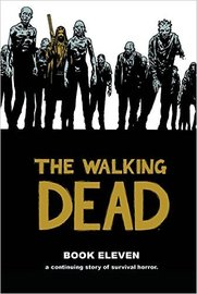 The Walking Dead Book 11 by Robert Kirkman