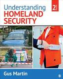 Understanding Homeland Security by Clarence Augustus Martin