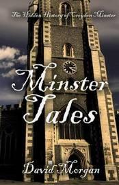Minster Tales by David Morgan image