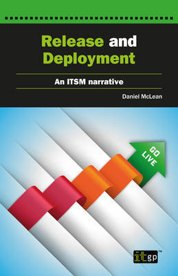 Release and Deployment by Daniel McLean