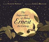 The Importance of Being Ernest the Earwig by Nanette Newman image