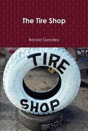 The Tire Shop by Ronald Spardley image