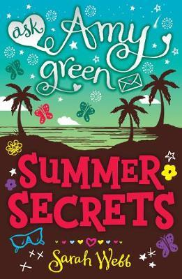 Ask Amy Green: Summer Secrets by Sarah Webb image