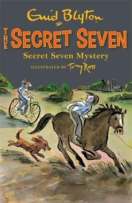 Secret Seven: Secret Seven Mystery by Enid Blyton
