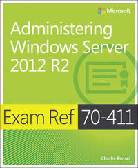 Administering Windows Server (R) 2012 R2 by Charlie Russel