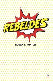 Rebeldes by S.E. Hinton
