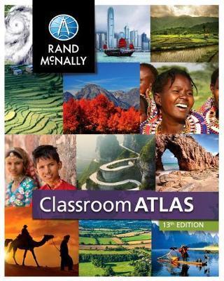 Classroom Atlas 13th Ed by Rand McNally