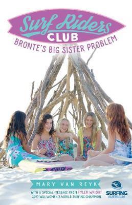 Bronte's Big Sister Problem by Mary van Reyk