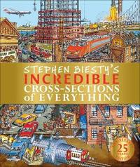 Stephen Biesty's Incredible Cross-Sections of Everything by Richard Platt image