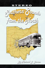 Southern Sounds from the North by Richard L. Doran
