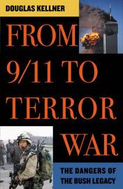 From 9/11 to Terror War by Douglas Kellner image
