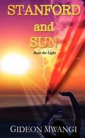 Stanford and Sun: Hear the Light by Gideon Mwangi Nyaga image