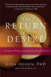 The Return of Desire by Gina Ogden