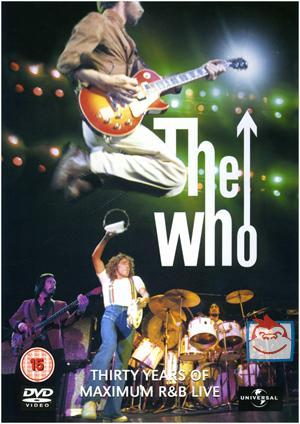 The Who - Thirty Years of Maximum R&B Live on DVD