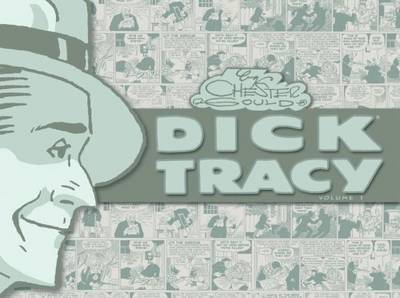 Dick Tracy: v. 1 by Chester Gould