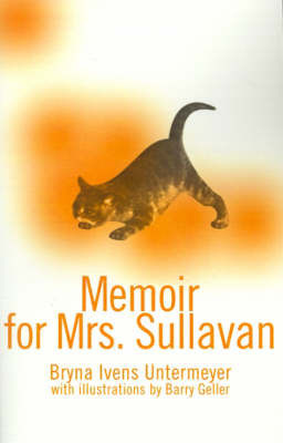 Memoir for Mrs. Sullavan by Bryna Ivens Untermeyer