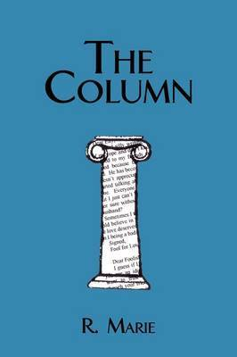 The Column by R. Marie