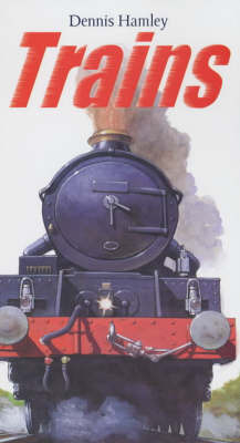 Trains by Dennis Hamley