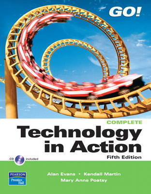 Technology In Action Complete by Alan Evans