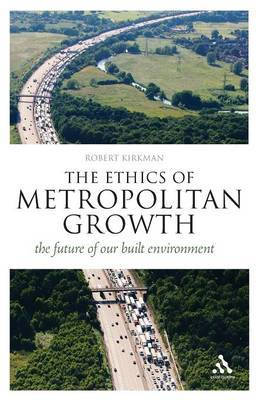 The Ethics of Metropolitan Growth by Robert Kirkman