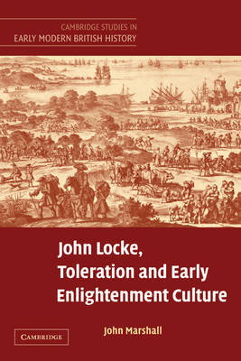Cambridge Studies in Early Modern British History by John Marshall