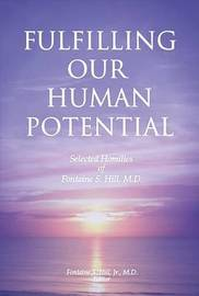 Fulfilling Our Human Potential by Fontaine Hill image