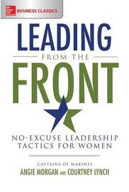 Leading From the Front: No-Excuse Leadership Tactics for Women by Courtney Lynch image