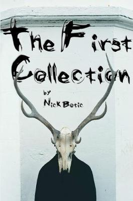 The First Collection by Nick Botic image