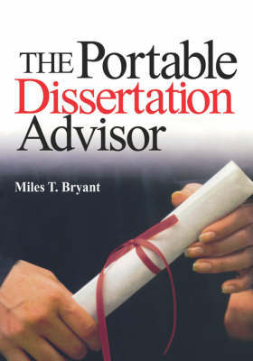 The Portable Dissertation Advisor by Miles T. Bryant image