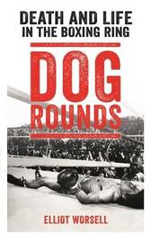 Dog Rounds by Elliot Worsell image