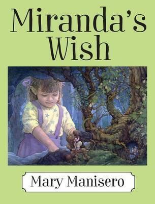 Miranda's Wish by Mary Manisero