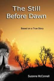 The Still Before Dawn by Suzanne McConnell