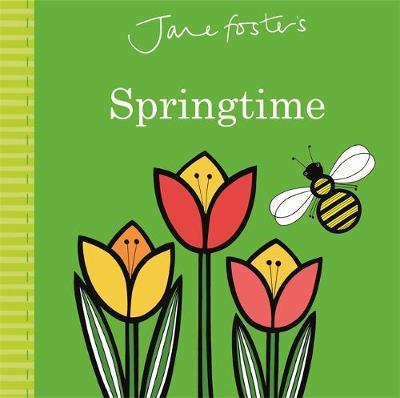 Jane Foster's Springtime by Jane Foster
