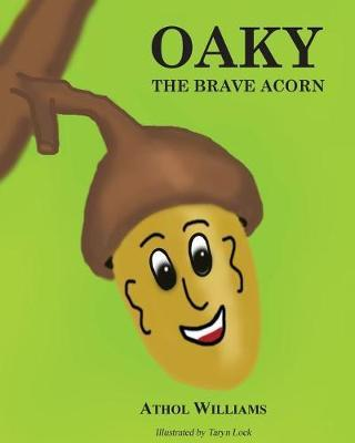 Oaky the Brave Acorn by Athol Williams image