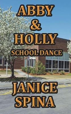 Abby & Holly, School Dance by Janice Spina