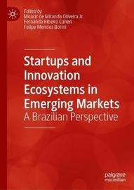 Startups and Innovation Ecosystems in Emerging Markets