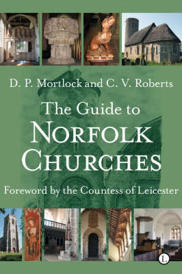 The Guide to Norfolk Churches by D.P. Mortlock image