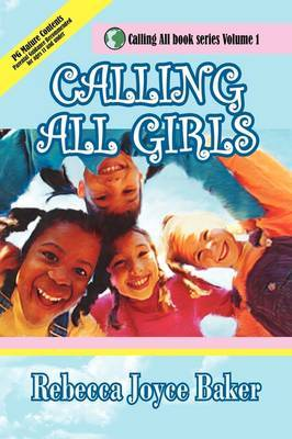 Calling All Girls by Rebecca Joyce Baker image