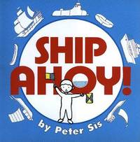 Ship Ahoy! by Peter Sis image