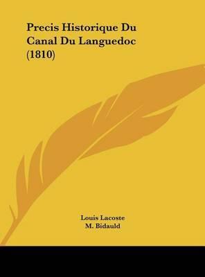Precis Historique Du Canal Du Languedoc (1810) by Louis Lacoste image