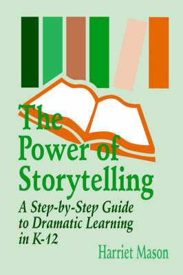 The Power of Storytelling by Harriet T. Mason