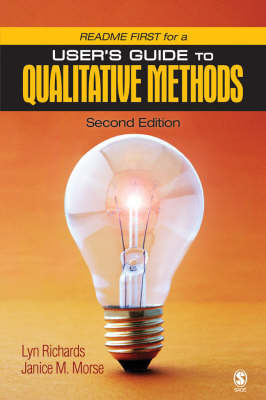 Readme First for a User's Guide to Qualitative Research by Professor Marilyn G. Richards