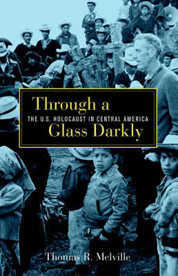 Through a Glass Darkly by Thomas R. Melville