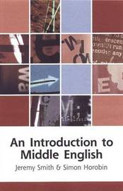 An Introduction to Middle English by Jeremy Smith
