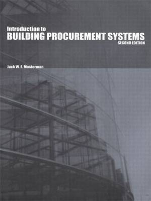 Introduction to Building Procurement Systems by Jack Masterman