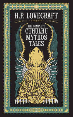 Complete Cthulhu Mythos Tales (Barnes & Noble Collectible Classics: Omnibus Edition) by H.P. Lovecraft image